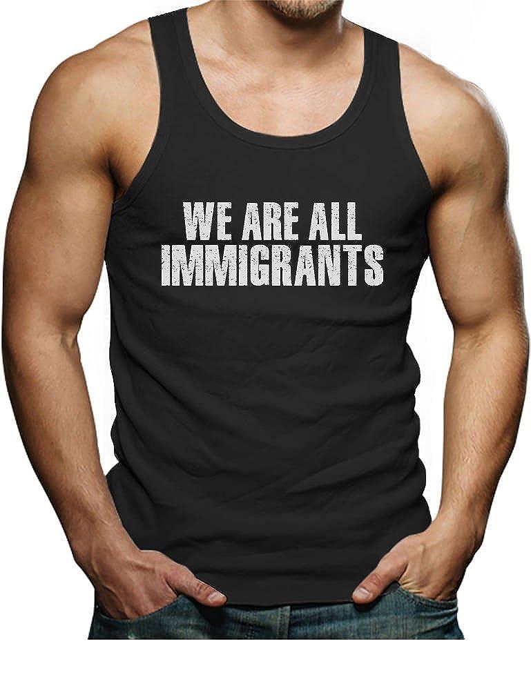 We are All Immigrants Anti Trump Singlet TeeStars