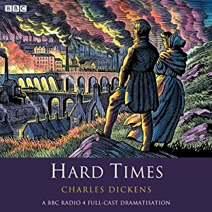 Hard Times (Dramatised) Radio/TV Program