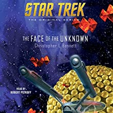 The Face of the Unknown: Star Trek: The Original Series Audiobook by Christopher L. Bennett Narrated by Robert Petkoff