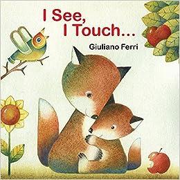 I See, I Touch por Giuliano Ferri epub