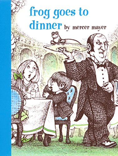 Frog Goes to Dinner (A Boy, a Dog, and a ()