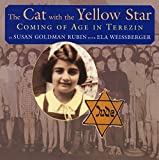 img - for The Cat with the Yellow Star: Coming of Age in Terezin book / textbook / text book