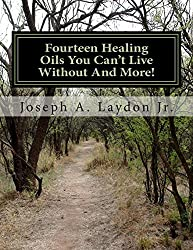 Fourteen Healing Oils You Can?t Live Without And More!