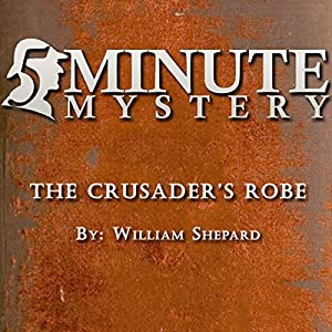 5 Minute Mystery - The Crusader's Robe Hörbuch