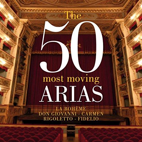 (The 50 Most Moving Arias - La Bohème - Don Giovanni - Carmen - Rigoletto -)
