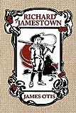 Richard of Jamestown, James Otis, 0979087600