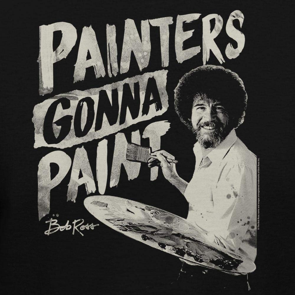 Bob Ross Painters Gonna Paint 100/% Authentic Graphic Hoodie//Pullover for Men and Women