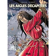 Les Aigles décapitées T09 : L'otage (French Edition)