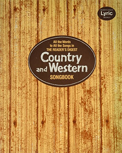 Reader's Digest Country & Western Songbook, All the Words to All the Songs in Song Book.