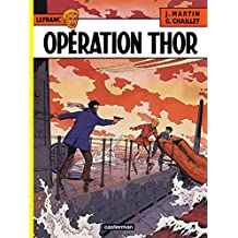 Lefranc (Tome 6) - Opération Thor (French Edition)