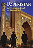 img - for Uzbekistan: The Golden Road to Samarkand (Odyssey Illustrated Guides) by Calum MacLeod (1-Jul-2014) Paperback book / textbook / text book