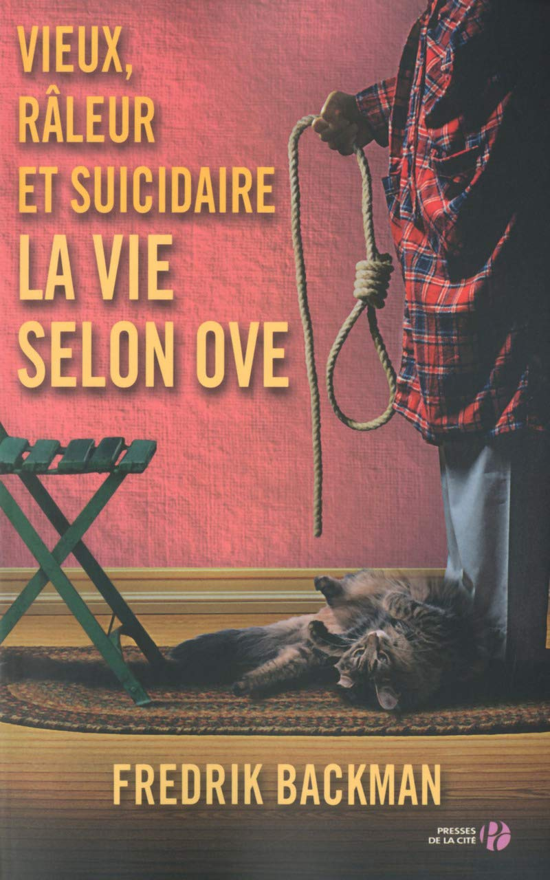 Amazon Fr Vieux Raleur Et Suicidaire Fredrik Backman Laurence