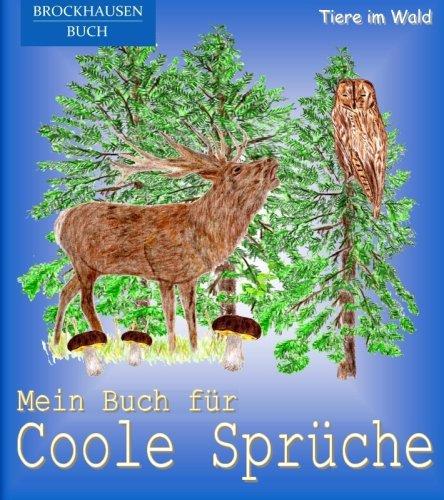 Brockhausen Mein Buch Für Coole Sprüche Tiere Im Wald