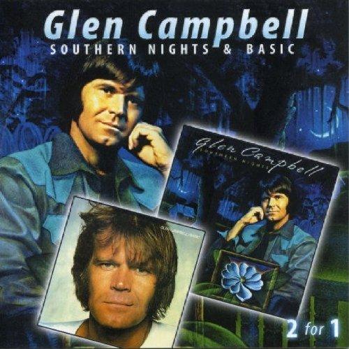 Glen Cambell - Southern Nights & Basic By Campbell, Glen - Zortam Music