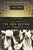 Book cover for The Shia Revival: How Conflicts within Islam Will Shape the Future