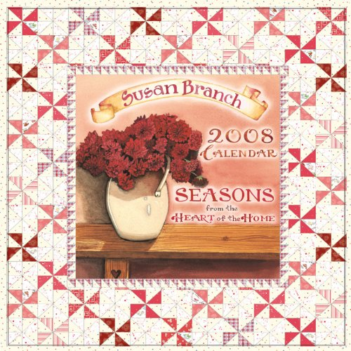 Susan Branch Seasons from the Heart of the Home 2008 Calendar
