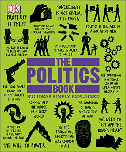 The Politics Book (Big Ideas Simply Explained) cover