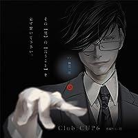Club:CUP6 専属担当:隠出演声優情報