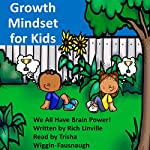 Growth Mindset for Kids: We All Have Brain Power! | Rich Linville