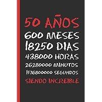 50 AÑOS SIENDO INCREIBLE: REGALO DE CUMPLEAÑOS ORIGINAL