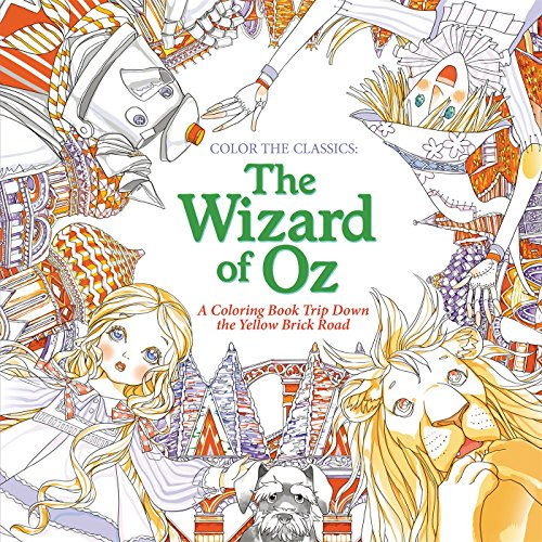 Color the Classics: The Wizard of Oz: A Coloring Book Trip Down the Yellow-Brick Road (The Old Man And The Sea Lions)