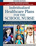 img - for Individualized Healthcare Plans for the School Nurse - Second Edition book / textbook / text book