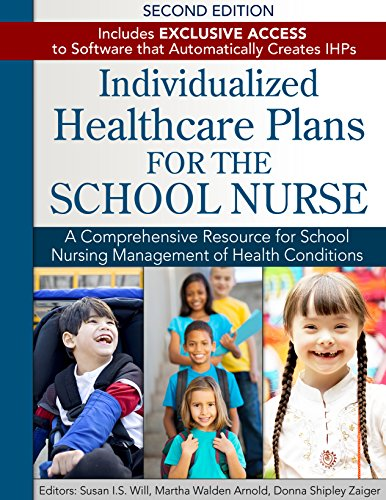 Individualized Healthcare Plans for the School Nurse - Second - Plan School