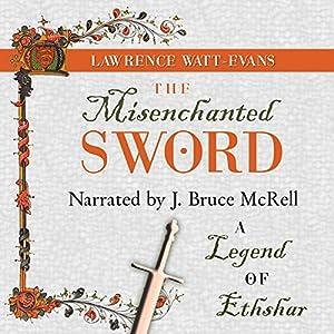 The Misenchanted Sword Audiobook