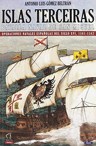 Islas Terceiras - La batalla nava de San Miguel