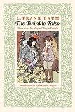 The Twinkle Tales, L. Frank Baum, 0803262426