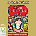 Four Children and It Audiobook by Jacqueline Wilson Narrated by Jacqueline Wilson
