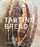 Tartine Bread, Elizabeth Prueitt and Chad Robertson, 0811870413