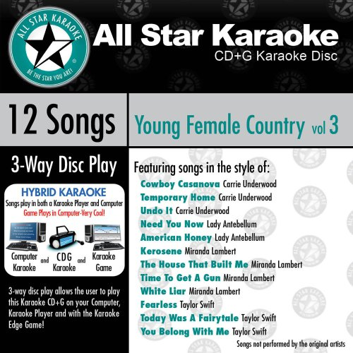 ASK-1562 Karaoke: Young Female Country 3 With Karaoke Edge, Featuring Hits in the Style of Carrie Underwood, Lady Antebellum, Miranda Lambert, and Taylor Swift ()