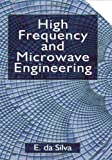High Frequency and Microwave Engineering, Da Silva, Ed, 075065046X