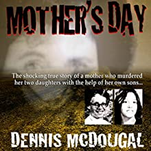 Mother's Day Audiobook by Dennis McDougal Narrated by Tara Ochs