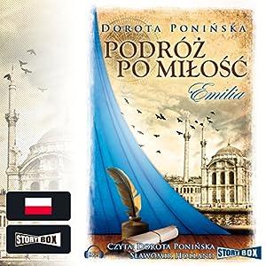 Emilia (Podróz po milosc 1) Audiobook