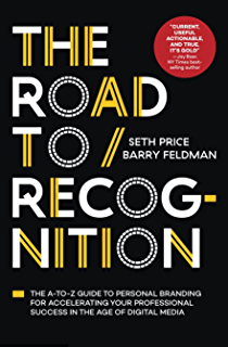 The Road To Recognition The A To Z Guide To Personal Branding For