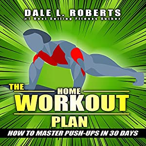 The Home Workout Plan Audiobook