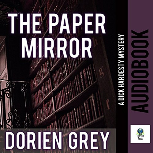 The Paper Mirror: A Dick Hardesty Mystery, Book 10 by Untreed Reads Publishing