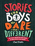 #3: Stories for Boys Who Dare to Be Different: True Tales of Amazing Boys Who Changed the World without Killing Dragons