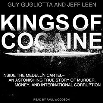 Amazon.com: Kings of Cocaine: Inside the Medellin Cartel ...