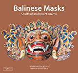 img - for Balinese Masks: Spirits of an Ancient Drama by Judy Slattum (2011-03-10) book / textbook / text book