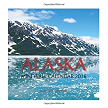 Alaska Mini Wall Calendar 2016: 16 Month Calendar by Jack Smith (2015-10-22)