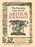 img - for The Fantastic Line Art of Arthur Rackham book / textbook / text book
