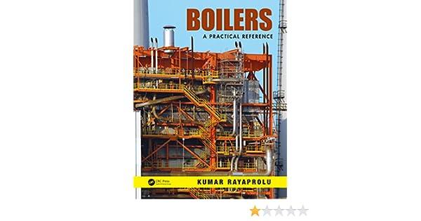 kumar rayaprolu boilers a practical reference