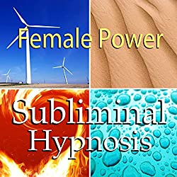 Female Power Subliminal Affirmations