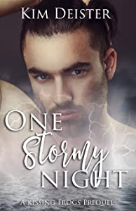 One Stormy Night: a Kissing Frogs prequel