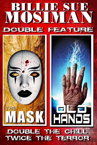 THE MASK and OLD HANDS: DOUBLE FEATURE STORIES (Alien Child Mask)