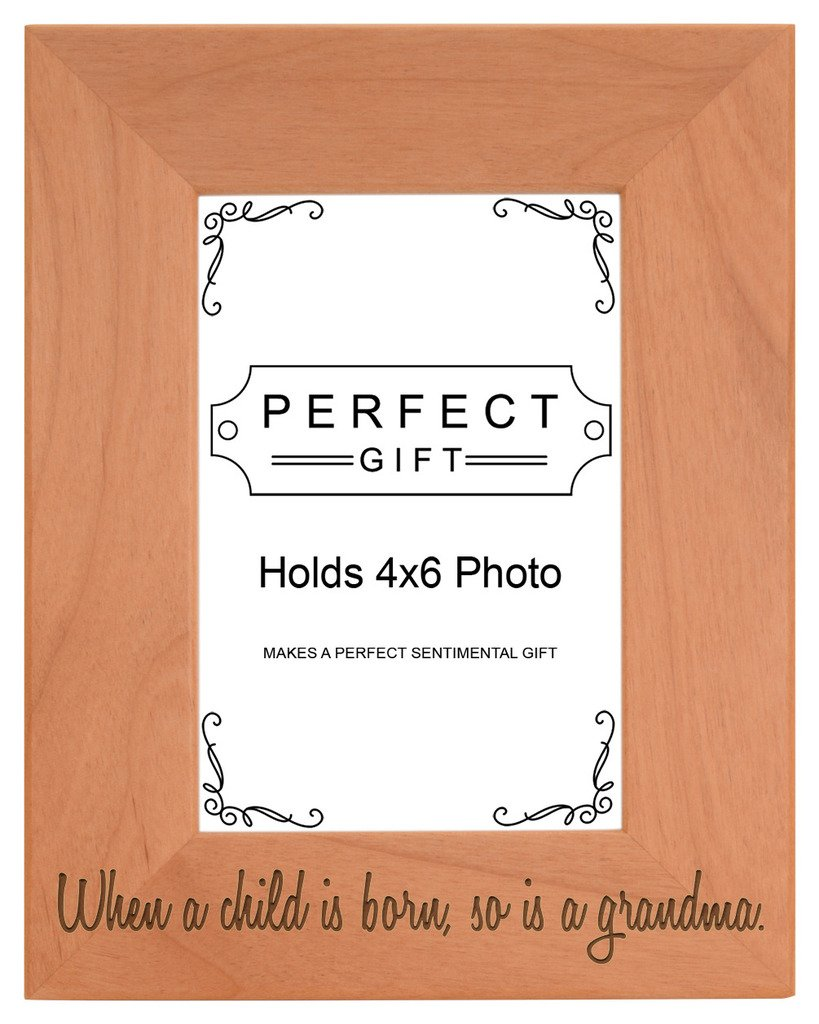 Gifts For All By Rachel Olevia Child is Born So is Grandma Natural Wood Engraved 4x6 Portrait Picture Frame Wood