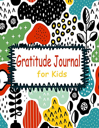 Pdf Parenting gratitude journal for kids: Daily Prompts and Questions for writing & Blank pages for Drawing. (The simple gratitude journal)